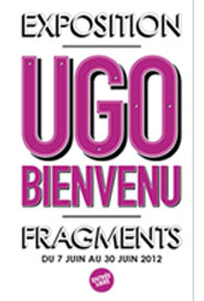 Vernissage Ugo Bienvenu / Fragments