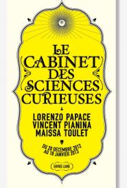 Exposition Le Cabinet des Sciences Curieuses