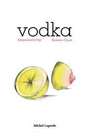 GALERIE TREIZE-DIX I livre Vodka Noémie Chust - Emmanuelle Jay