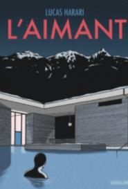 Lancement du roman graphique L'Aimant / Lucas Harari