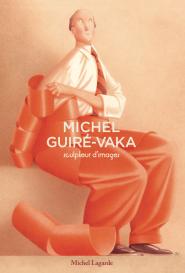 """Exposition et lancement du livre Michel Guiré-Vaka """" Sculpteur d'images"""""""