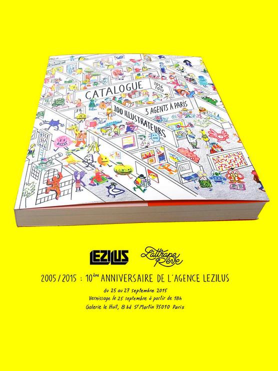 Catalogue des agences et anniversaire de Lezilus | Vernissage le 25 septembre 2015 à partir de 18H à la Galerie Le HUIT