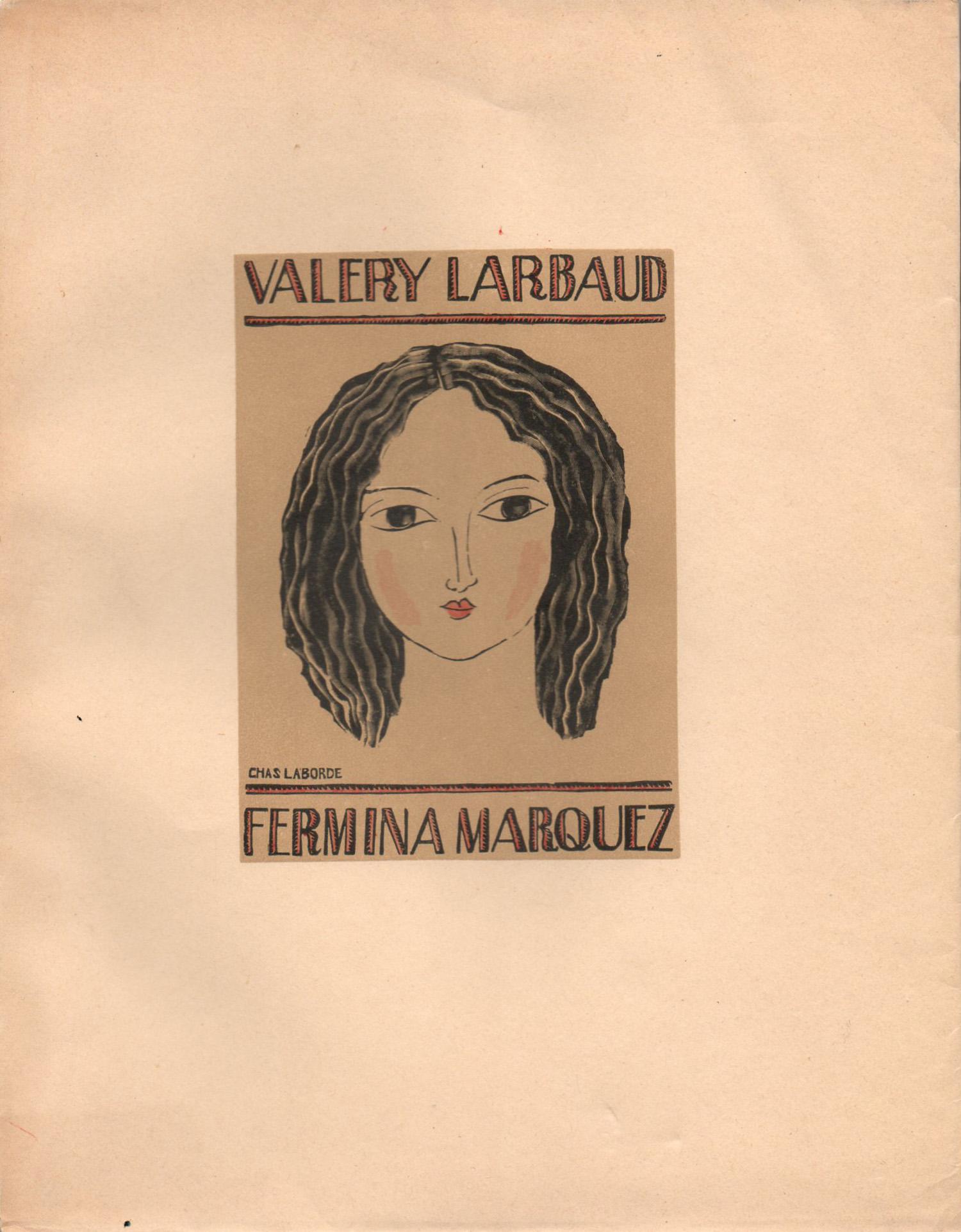 Fermina Marquez | Chas Laborde | Valery Larbaud