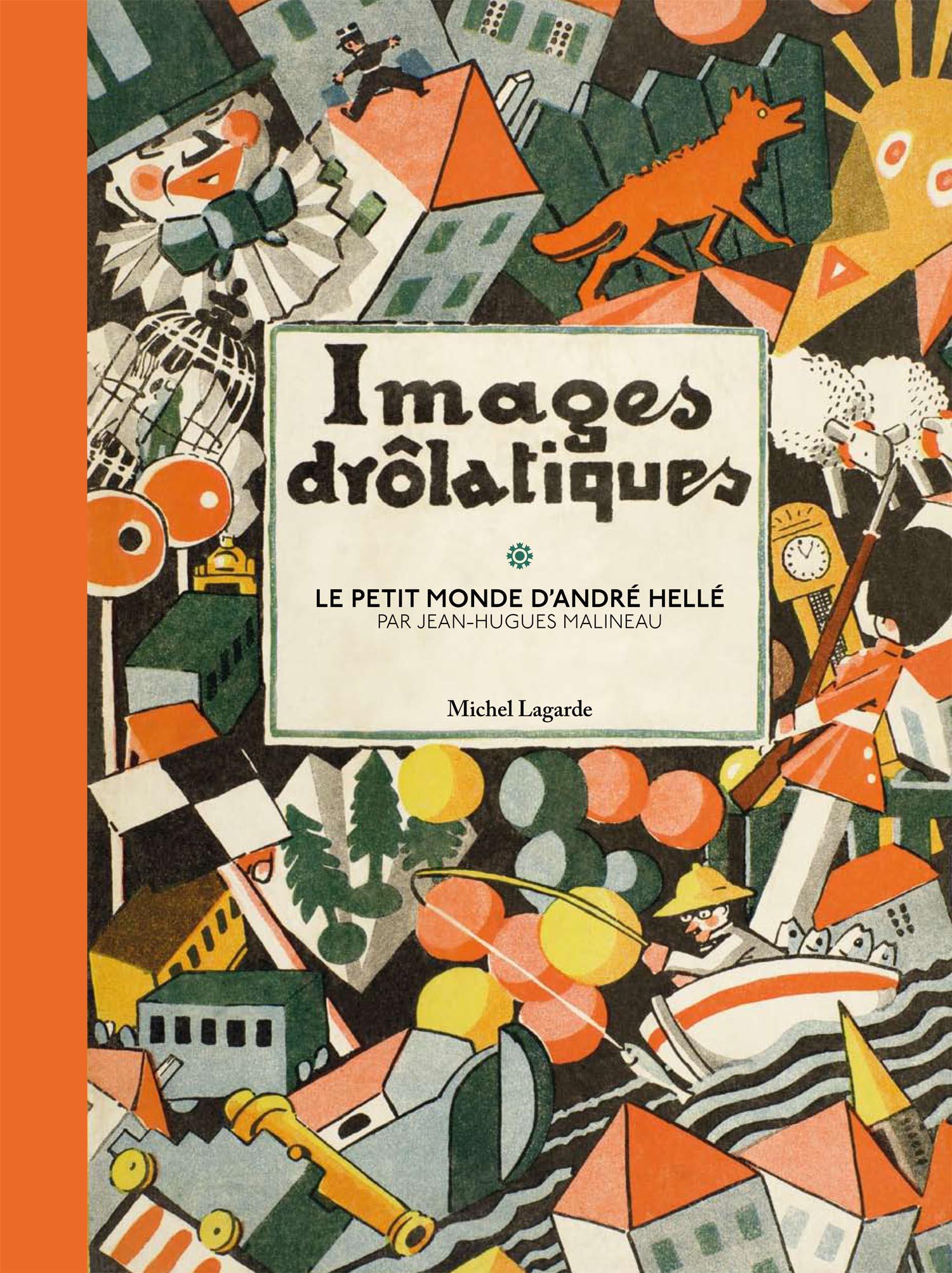 Images Drôlatiques | Patrimoine | André Hellé / Jean Hugues Malineau