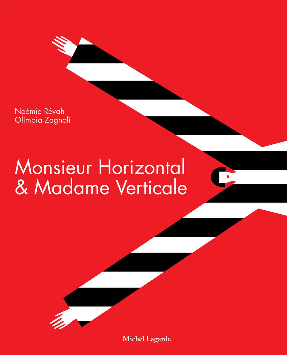 Couverture | Jeunesse | Monsieur Horizontal et Madame Verticale