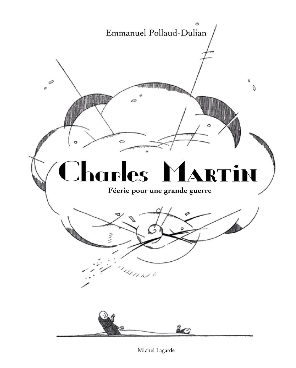 Couverture | Charles Martin, Féerie pour une grande guerre |