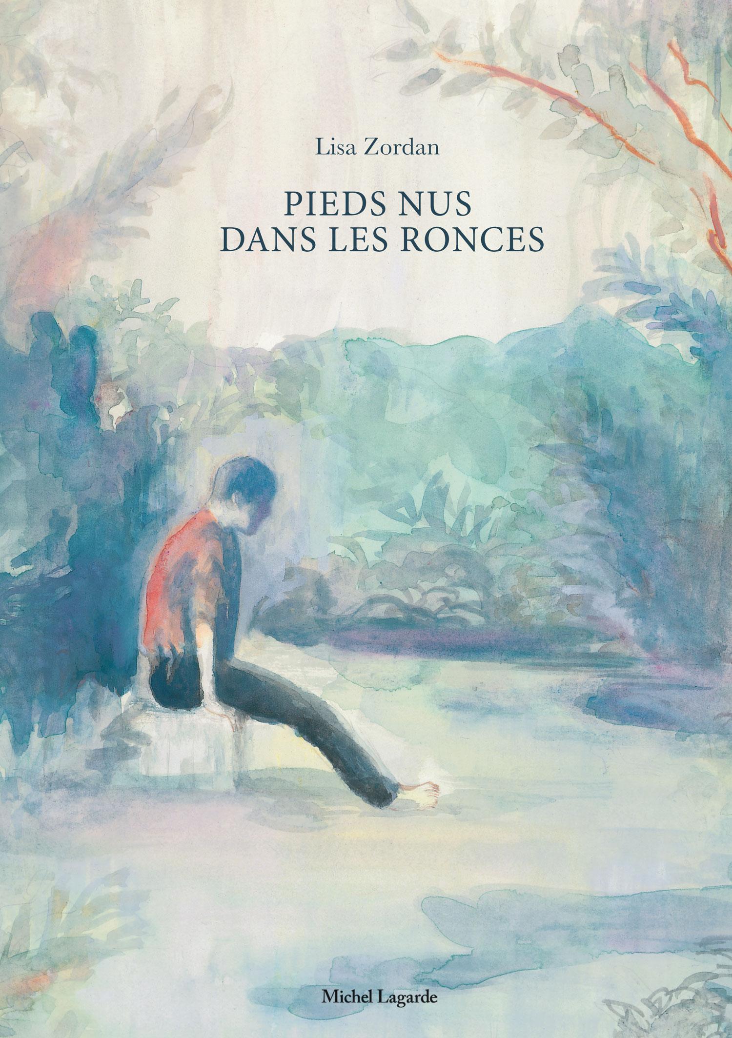Pieds nus dans les ronces | Pieds nus dans les ronces | Lisa Zordan