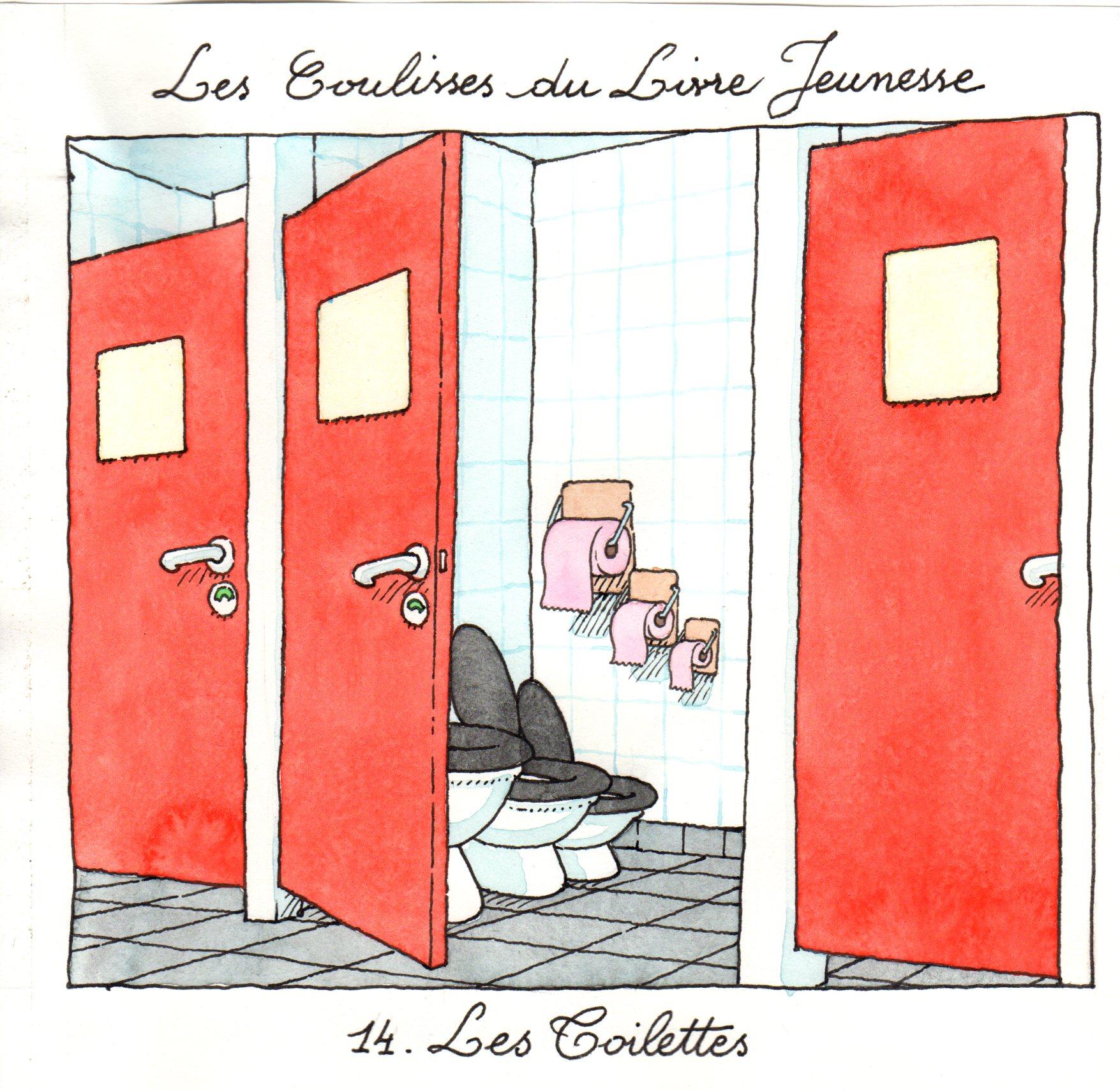 Les Toilettes | Les Toilettes - Les Coulisses du Livre Jeunesse | Gilles Bachelet