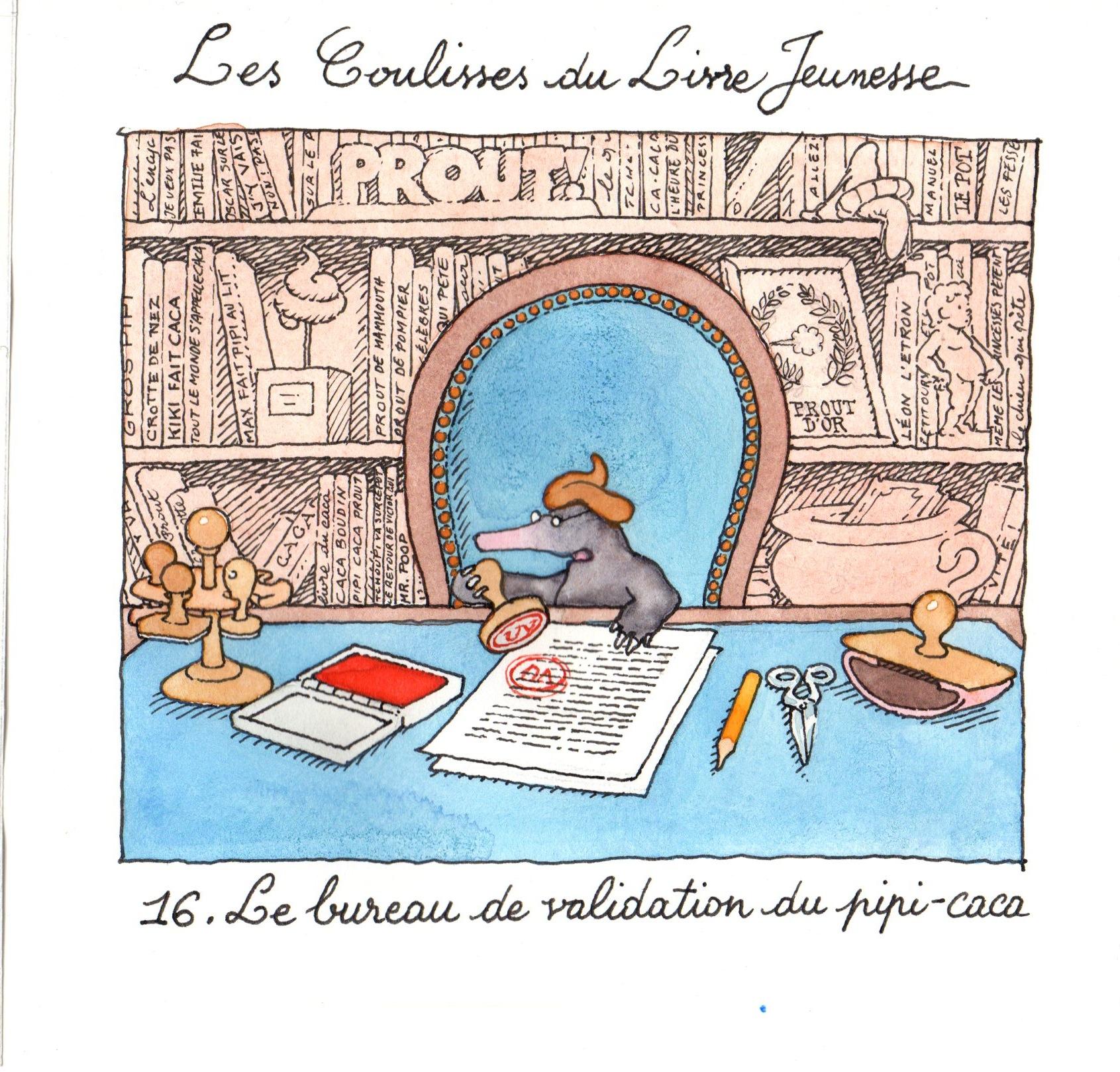 Le bureau de validation du pipi-caca | Le bureau de validation du pipi-caca - Les Coulisses du Livre Jeunesse | Gilles Bachelet