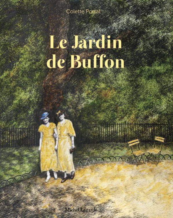 Le jardin de Buffon | Le jardin de Buffon | Colette Portal