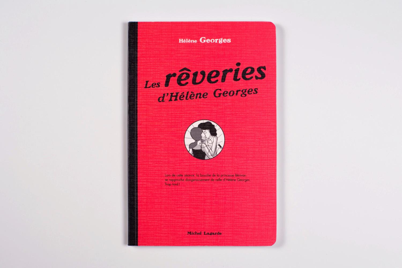 Les rêveries d'Hélène Georges | Les rêveries d'Hélène Georges |