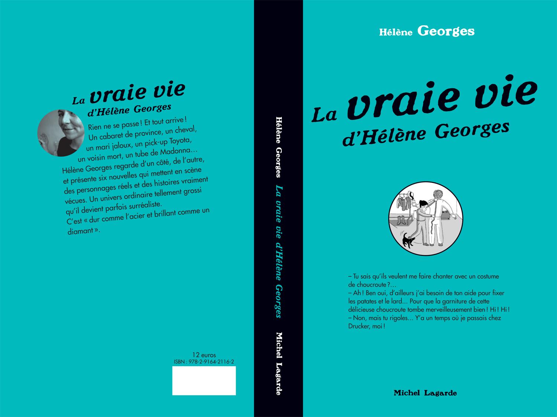 La vraie vie d'Hélène Georges | La vraie vie d'Hélène Georges |
