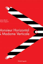 Jeunesse Monsieur Horizontal et Madame Verticale
