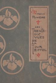Les Trente-Six vues de la Tour Eiffel Henri Rivière