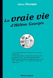 La vraie vie d&#039;H&eacute;l&egrave;ne Georges 