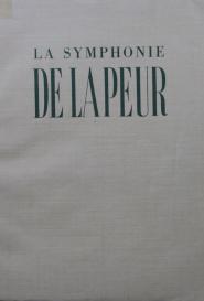 La symphonie de la peur Livre