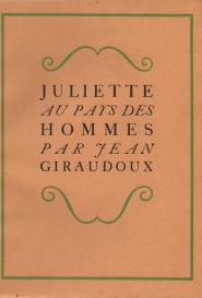 Chas Laborde / Giraudoux Juliette au pays des hommes